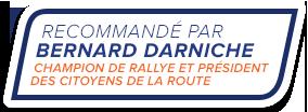 Recommandé par bernard darnich - champion de rallye et président des citoyens de la route